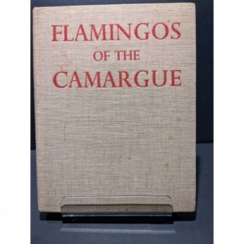 The Flamingos of the Camargue Book by Gallet, Etienne (trans. Sumner Austin)