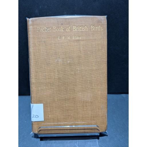 Pocket-Book of British Birds Book by Elms, E F M