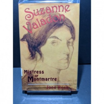 Suzanne Valadon: Mistress of Montmatre Book by Rose, June