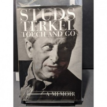 Touch and Go - A Memoir Book by Terkel, Studs, with Sydney Lewis