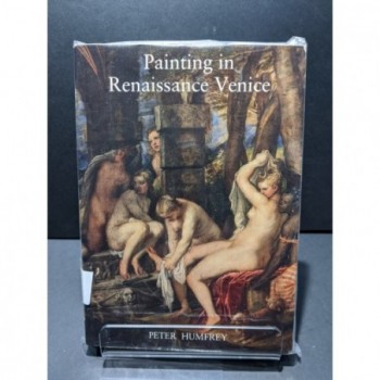Painting in Renaissance Venice Book by Humfrey, Peter