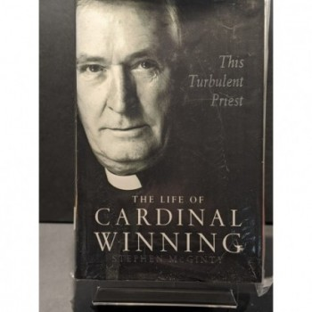 This Turbulent Priest: The Life of Cardinal Winning Book by McGinty, Stephen