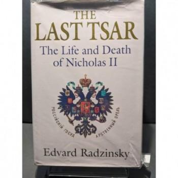 The Last Tsar: The LIfe & Death of Nicholas II Book by Radzinsky, Edvard