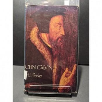 John Calvin Book by Parker, T H L
