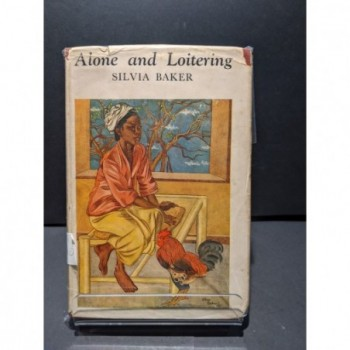 Alone and Loitering Book by Baker, Silvia