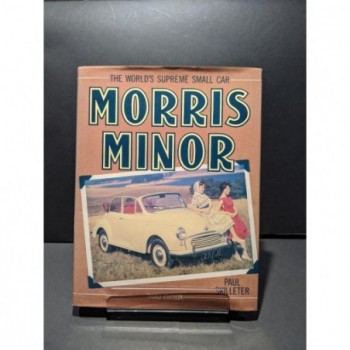 Morris Minor: The World's Supreme Small Car Book by Skilleter, Paul