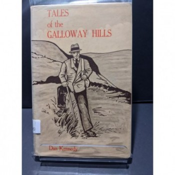 Tales of the Galloway Hills Book by Kennedy, Dan