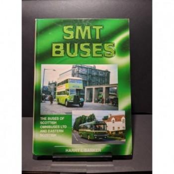 SMT Buses: The Buses of Scottish Omnibuses Ltd & Eastern Scottish Book by Barker, Harry L