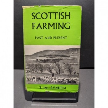 Scottish Farming: Past and Present Book by Symon, J A