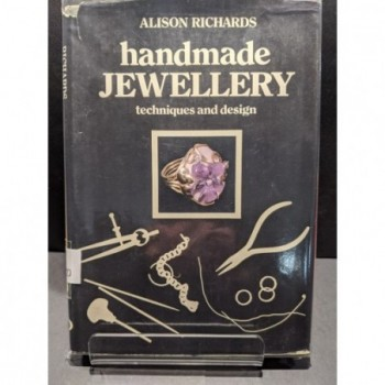 Handmade Jewellery: Techniques and Design Book by Richards, Alison
