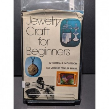 Jewelry Craft for Beginners Book by Mosesson & Elbert
