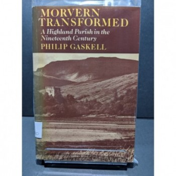 Morvern Transformed: A Highland Parish in the Nineteenth Century Book by Gaskill, Philip