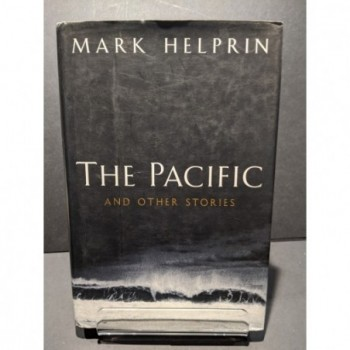 The Pacific & other stories Book by Helprin, Mark