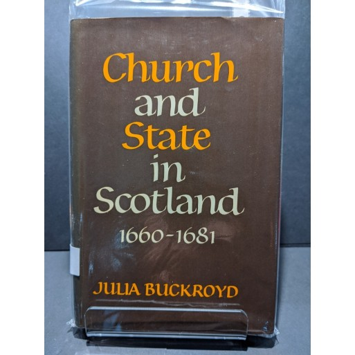 Church and State in Scotland 1660-1681 Book by Buckroyd, Julia