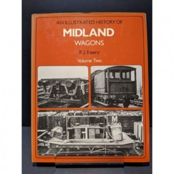An Illustrated History of Midland Wagons: Volume Two Book by Essery, R J