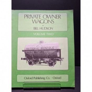 Private Owner Wagons Volume Two Book by Hudson, Bill