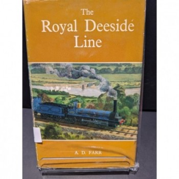 The Royal Deeside LIne Book by Farr, A D