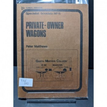 Private Owner Wagons Book by Matthews, Peter
