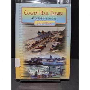Coastal Rail Termini of Britain & Ireland Book by Hillmar, John