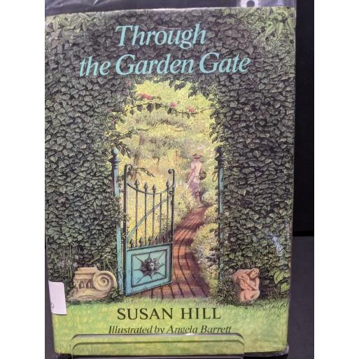 Through the Garden Gate Book by Hill, Susan