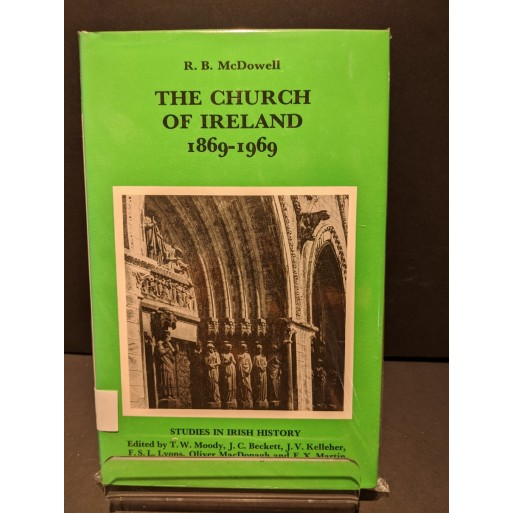 The Church of Ireland 1869-1969 Book by McDowell, R B
