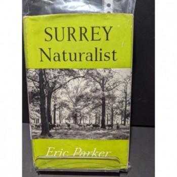 Surrey Naturalist Book by Parker, Eric