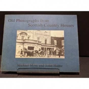 Old Photographs from Scottish Country Houses Book by Moss & Hume